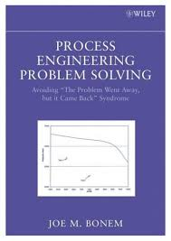 process engineering problem solving wiley