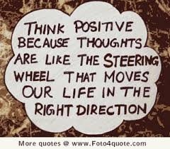 Life lessons – Think positive thoughts | Foto 4 Quote via Relatably.com