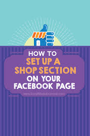 how to set up a shop section on your facebook page social media facebook page shop section set up