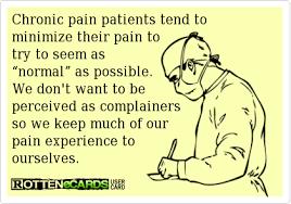 Trying to be normal – Living Life despite Chronic Pain via Relatably.com