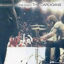 <b>Cardigans</b> - <b>First Band</b> On The Moon [LP] - Amazon.com Music
