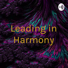 Leading in Harmony
