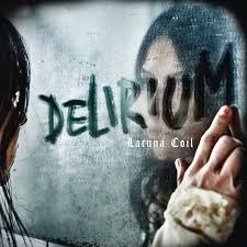 <b>Delirium</b> by <b>Lacuna Coil</b> on Spotify