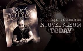 Musique Kader Japonais présente son album Today