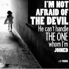 A. W. Tozer Quote - Not Afraid of the Devil | ChristianQuotes.info
