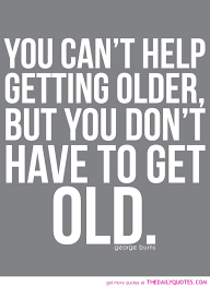 Greatest seven noble quotes about getting older picture English ... via Relatably.com