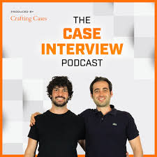 The Case Interview Podcast