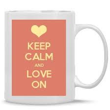 <b>Keep Calm And Love</b> On - Keep Calm and Carry On