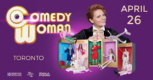 <b>Comedy Woman</b> – Queen Elizabeth Theatre