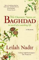 The Orange Trees of Baghdad: In Search of a <b>Vanishing Life</b> - Leilah ...