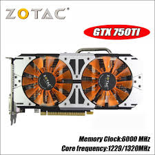 <b>Original ZOTAC</b> GTX 750Ti 2GB 128Bit GDDR5 Graphics <b>Cards</b> ...