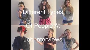 6 different types of people at job interviews 6 different types of people at job interviews