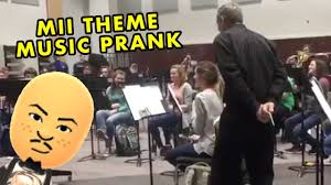BAND PRANKS DIRECTOR WITH MII CHANNEL THEME MUSIC ...