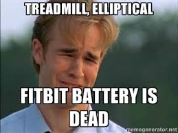 Treadmill, Elliptical Fitbit battery is dead - James Van Der Beek ... via Relatably.com