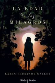 La Edad de los Milagros (The Age of Miracles) (2014)