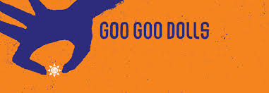 Rescheduled to August 22, 2021: Goo <b>Goo Dolls: The</b> Miracle Pill ...