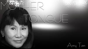 amy tan mother tongue thesis  amy tan mother tongue thesis