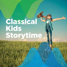 Classical Kids Storytime