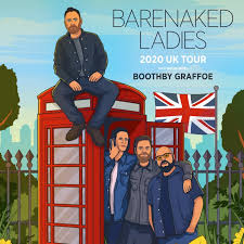 <b>Barenaked Ladies</b> 2020 Tours
