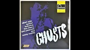 <b>Albert Ayler</b> - Ghosts - (1964) - YouTube