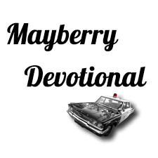 Mayberry Devotional