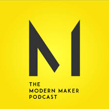 The Modern Maker Podcast