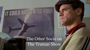 socio on the truman show socio on the truman show