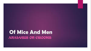 of mice and men character analysis crooks
