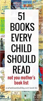 17 best ideas about best books to best books 51 must chapter books for kids not your typical book list