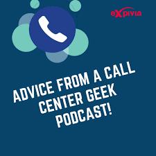 Advice from a Call Center Geek!