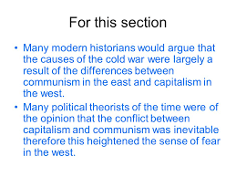 essay writing origins of the cold war essay plan    ppt downloadfor this section many modern historians would argue that the causes of the cold war were