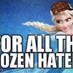 UG Elsa.... Meme Generator - Imgflip via Relatably.com