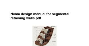 Small Picture Ncma design manual for segmental retaining walls pdf Google Docs