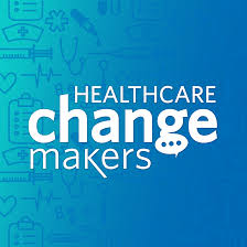 Healthcare Change Makers