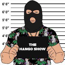 The Hango Show