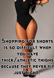 Shopping for shorts is so difficult when you have thick/athletic ... via Relatably.com