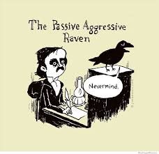 The Passive Aggressive Raven | WeKnowMemes via Relatably.com