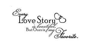 "Amazon.com - English Love Quote-""Every Love Story Is Beautiful ... via Relatably.com"