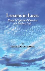 lessons in love essays and spiritual exercises for modern life lessons in love essays and spiritual exercises for modern life