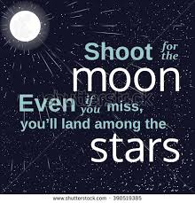 Image result for shoot for the stars