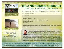 first year anniversary flyer island grace church igc first anniversary flyer
