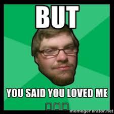 Crazy Ex-Boyfriend | Meme Generator via Relatably.com