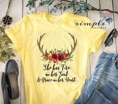 <b>She Has Fire in</b> Her Soul and Grace in Her Heart T-shirt, Grace Shirt ...