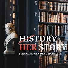 HerStory - starke Frauen der Geschichte