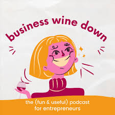 Business Wine Down