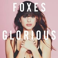 <b>Foxes</b>: <b>Glorious</b> (Deluxe) - Music on Google Play