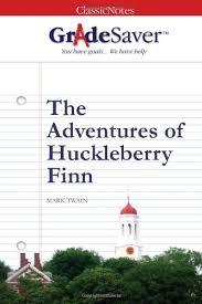 the adventures of huckleberry finn essays   gradesaverthe adventures of huckleberry finn mark twain