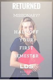 receive a returned missionary scholarship for your first semester receive a returned missionary scholarship for your first semester at lds business college schedule a