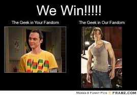 frabz We Win The Geek in Your Fandom The Geek in Our Fandom d75b6a ... via Relatably.com