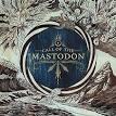 Towering Flesh by Mastodon